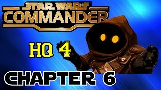 STAR WARS COMMANDER HQ4▐ Headquarters 4 on the Go! Let's Kill Some Jawas!