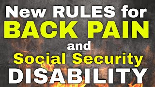 New Rules for Bąck Injury and Social Security Disability