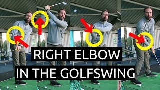 HOW TO MOVE THE RIGHT ELBOW IN THE GOLF SWING MADE EASY