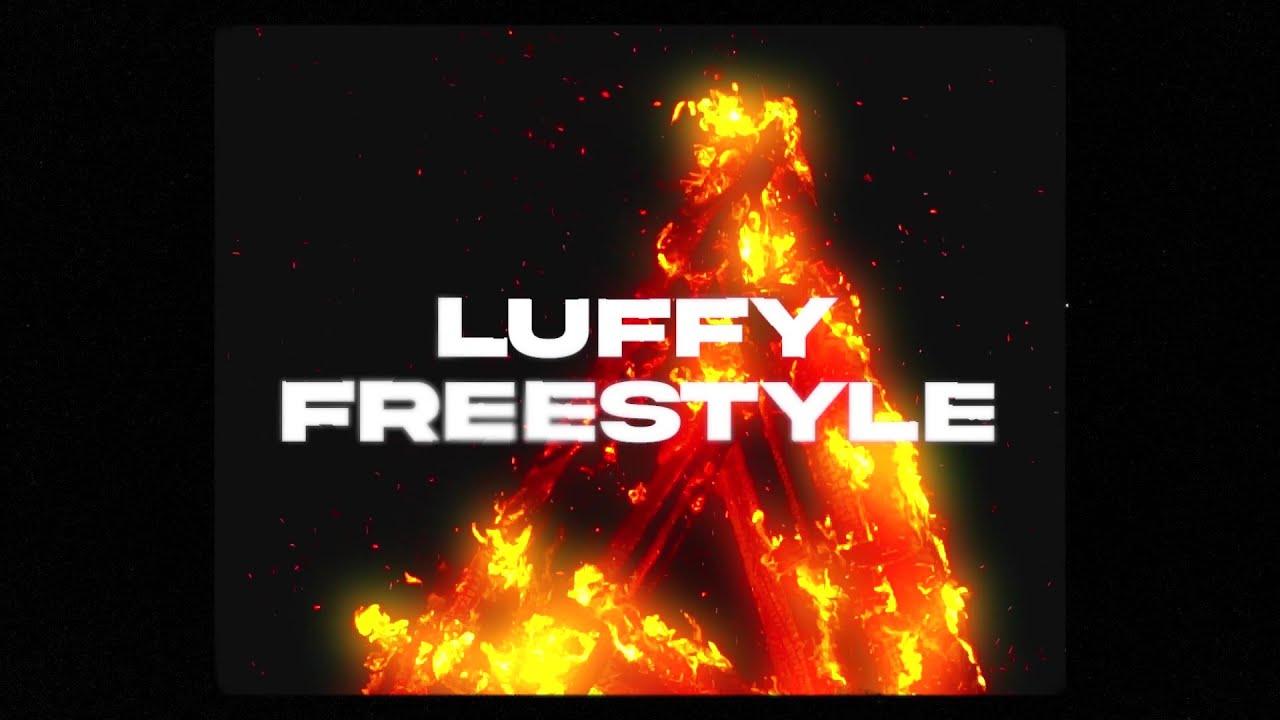 Because - LUFFY FREESTYLE (Prod. Saint | Waybettr)