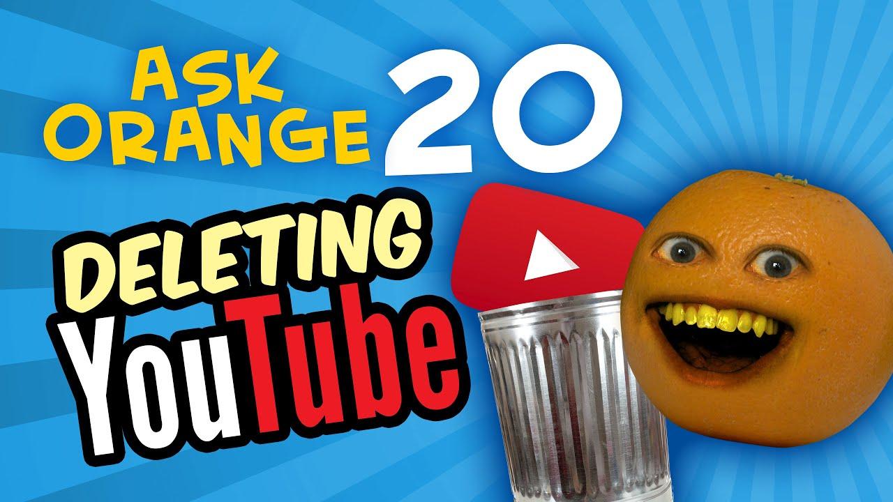annoying orange ask orange 20 deleting youtube funnydog tv. Black Bedroom Furniture Sets. Home Design Ideas