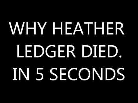5 Second Answers - Why Heath Ledger Died