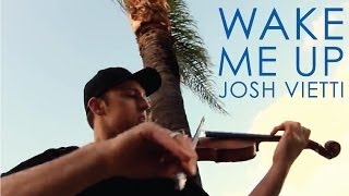 Wake Me Up (Avicii) - Violin Cover - Josh Vietti