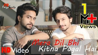 mera-dil-bhi-kitna-pagal-hai-cover-faizy-bunty-rendition-best-cover