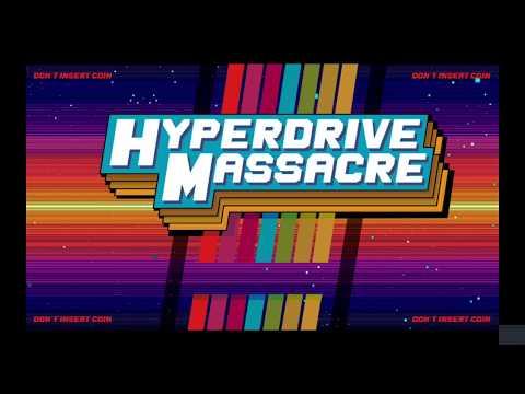 Hyperdrive Massacre - Steamy Backlogs: Episode 8 |