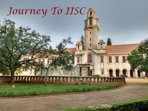 Journey Through IISc