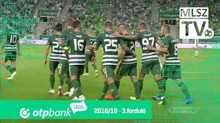 Ferencvárosi TC - Szombathelyi Haladás | 3-1 (1-0) | OTP Bank Liga | 3. forduló | 2018/2019
