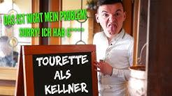 Tourette als Kellner #2