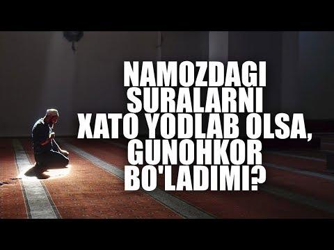 Namozdagi suralarni xato yodlab olsa, gunohkor bo'ladimi? | Shayx Sodiq Samarqandiy