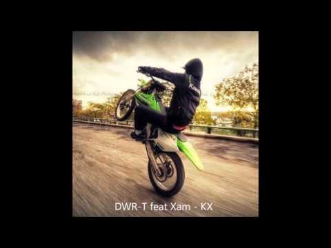 DWR-T Feat XAM - KX