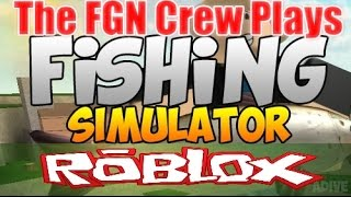 The FGN Crew Plays: Roblox - Fishing Simulator (PC)