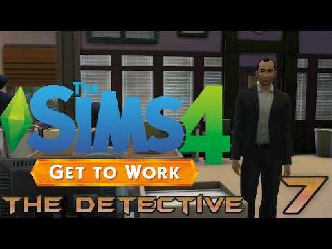 Let's Play The Sims 4 Get To Work - The Detective - Part 7