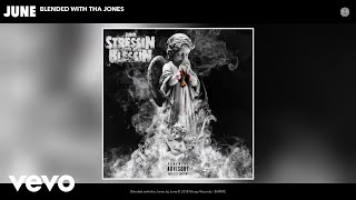 June - Blended with tha Jones (Audio)