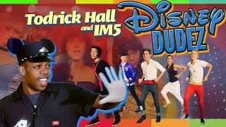 Disney Dudez by Todrick Hall (#TodrickMTV)
