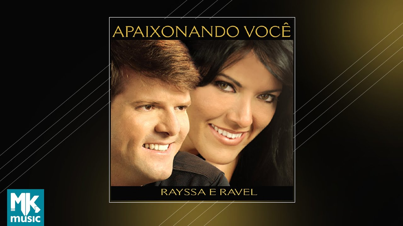 ???? Rayssa e Ravel - Apaixonando Você (CD COMPLETO)