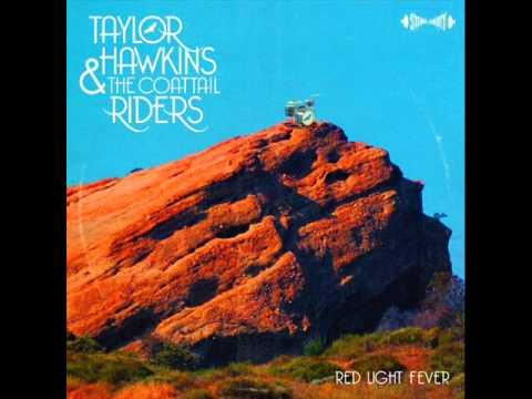 Taylor Hawkins & The Coattail Riders - Hell to Pay