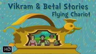Vikram And Betal Stories For Children - The Flying Chariot - Bedtime Stories For Kids