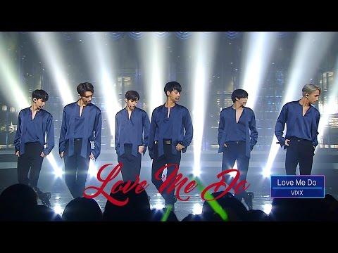 빅스(VIXX) - Love Me Do 무대 교차편집 original ver.