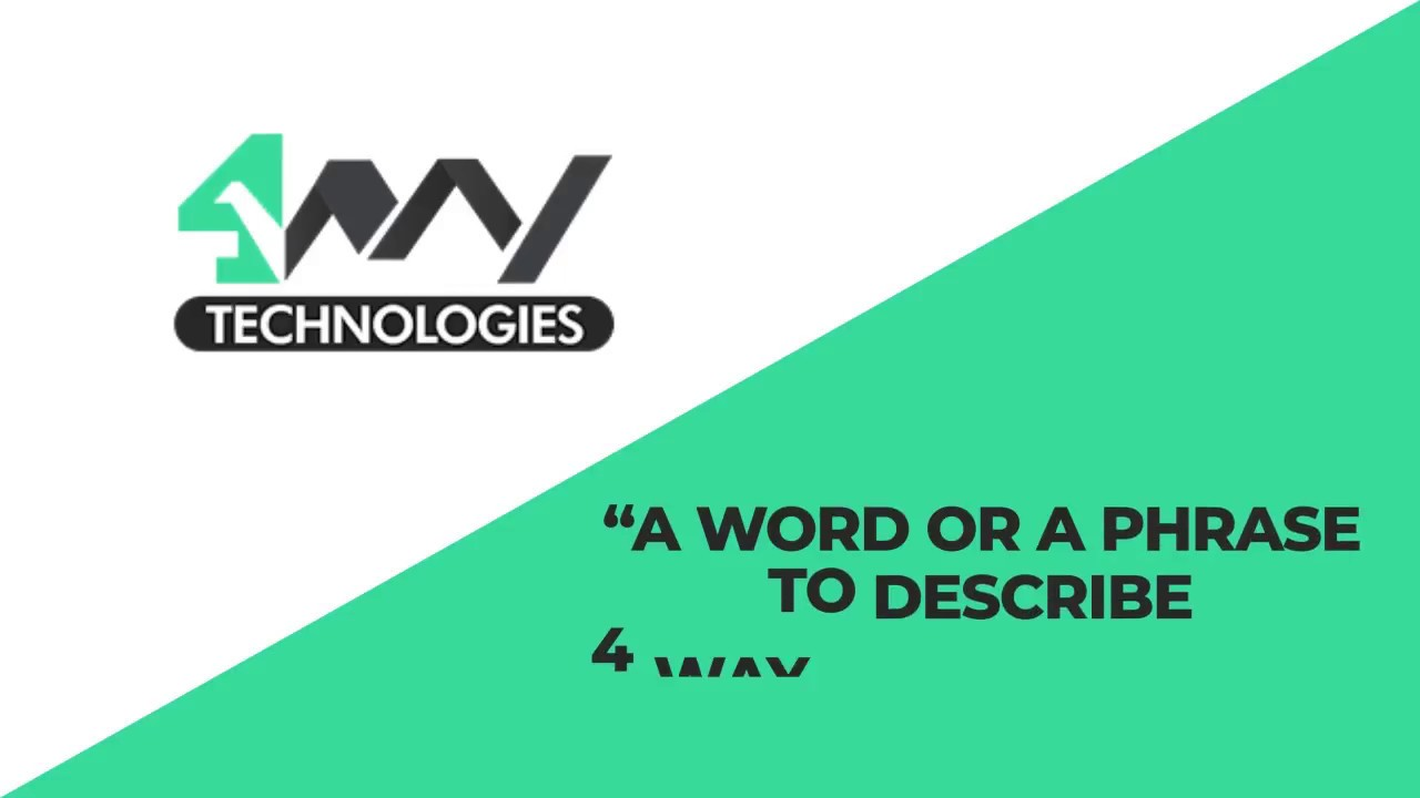 One Word to Describe 4 Way Technologies