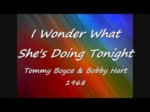 I Wonder What She's Doing Tonight - Tommy Boyce & Bobby Hart - 1968