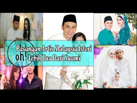 Pasangan Artis Malaysia Isteri Lebih Tua Dari Suami