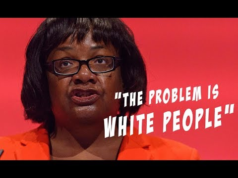 Diane Abbott is a racist idiot - here's the proof
