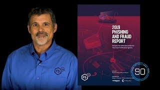 90 Seconds of Security: Phishing Trends for 2019