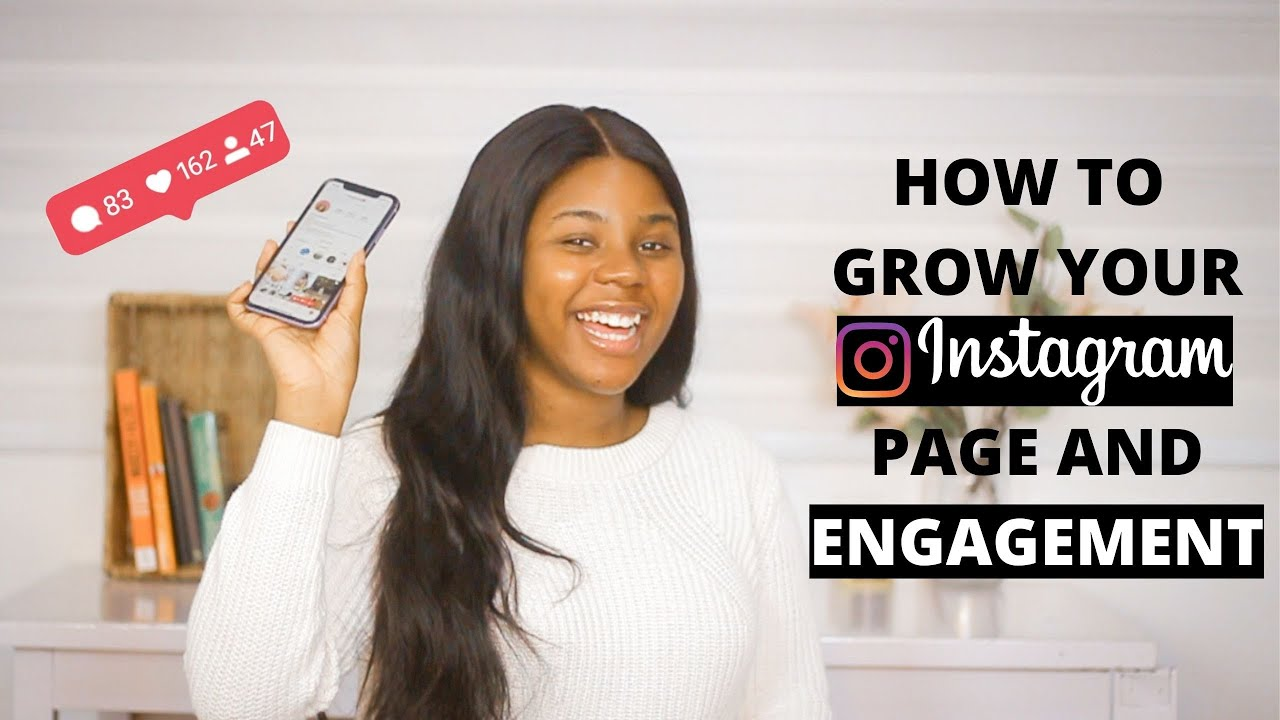 HOW TO GROW YOUR INSTAGRAM PAGE AND ENGAGEMENT ORGANICALLY IN 2020