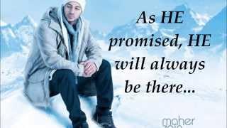 Maher Zain -  Always Be There  Lyrics
