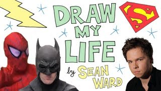 Draw My Life | Sean Ward