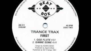 TRANCE TRAX - GIMME SOME (1991)