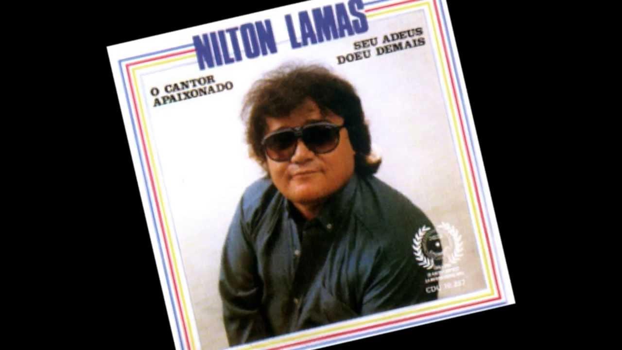 musicas do nilton lamas