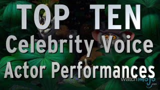 Top 10 Best Celebrity Voice Actor Performances (Quickie)