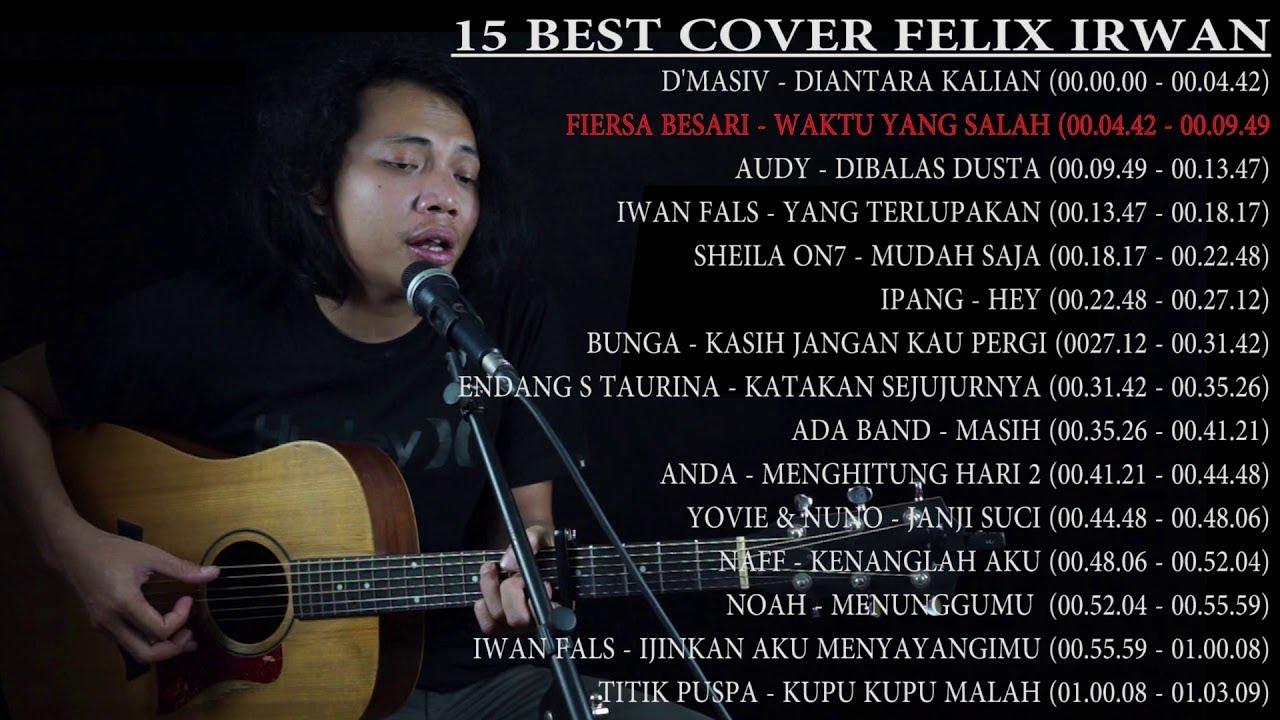 kumpulan cover terbaik felix irwan youtube