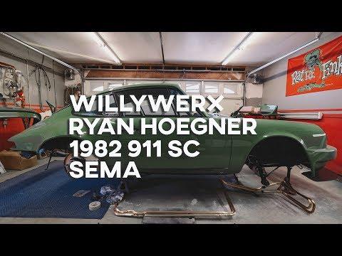 Willywerx building Ryan Hoegner's 1982 911 SC for SEMA 2018