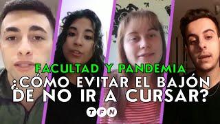 Facultad y pandemia: ¿cómo EVITAR el BAJÓN de no ir a CURSAR? - #Educación