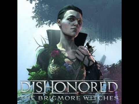 Dishonored - Brigmore Witches - Pt 14 - Force pull eh? Neat trick |