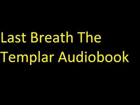 Last Breath The Templar, Book 2 Unabridged Audiobook