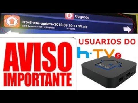 NO HTV BOX 5 JÁ ESTA DISPONÍVEL A NOVA OTA DE UPDATE (  Htv5-ota-update-2018 09 10-11 25 zip )