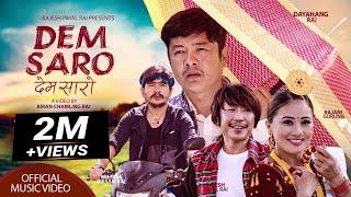 Rajesh Payal Rai- Dem Saro Ft. Dayahang Rai   Wilson Bikram Rai   Rajani Gurung   देम सारो   OMV