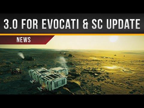 ✖ Star Citizen » 3.0 for Evocati & Feature Update