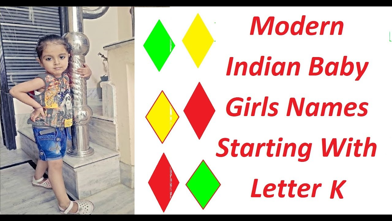 Modern Indian Baby Girls Names Starting With Letter K Youtube