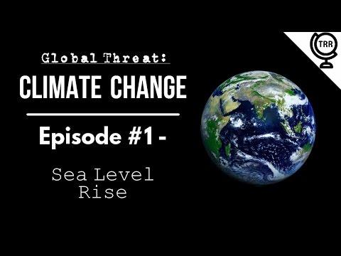 Global Threat: Climate Change (Explained) - Sea Level Rise -- Episode 1