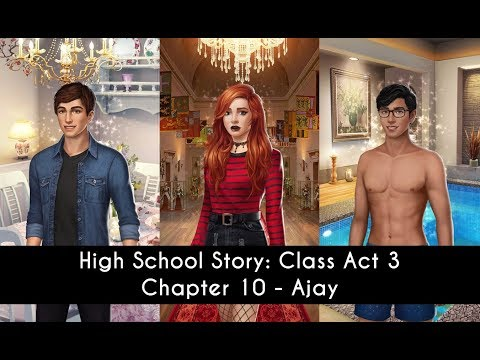Choices: High School Story Class Act Book 3 Chapter 10 //Ajay