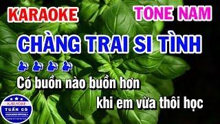 Karaoke Chàng Trai Si Tình | Nhạc Sống Tone Nam Dễ Hát | Karaoke Tuấn Cò