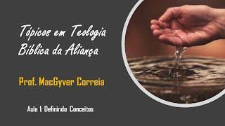 Definindo Conceitos | MacGyver Correia | 04/out/2020