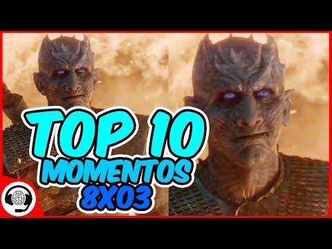 ¡top-10-mejores-escenas-del-capítulo-8x03-de-juego-de-tronos!