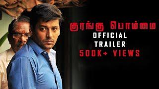 Kurangu Bommai - Official Trailer | Nithilan | Vidharth | Bharathiraja | B. Ajaneesh Loknath