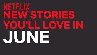 New to Netflix New Zealand   June   Netflix