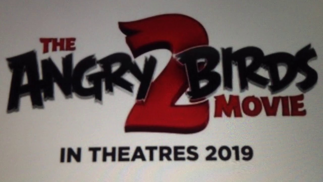 The Angry Birds Movie 2 Real Logo Youtube